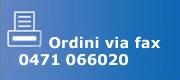 Gerhò - Ordini via fax 0471 066020