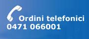 Gerhò - Ordini telefonici 0471 066001