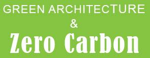 Green Architecture, Zero Carbon